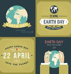 Set vintage earth day celebrating card or vector