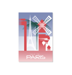 trip to paris travel poster template touristic vector image