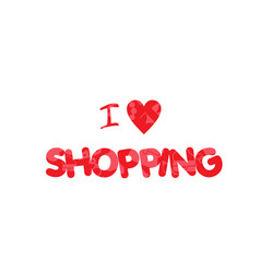 i love shopping red text heart background i vector image