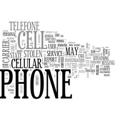 What to do if your cell phone is lost or stolen vector