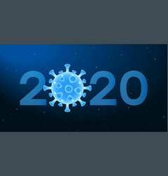 2020 new year banner with coronavirus cell vector image