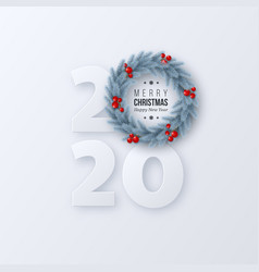 2020 new year sign with 3d fir tree wreath vector image