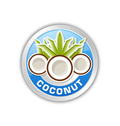 coconut badge or icon isolated on white background vector image