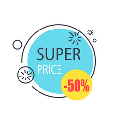 super price round promo sticker in circle shape 50 vector image