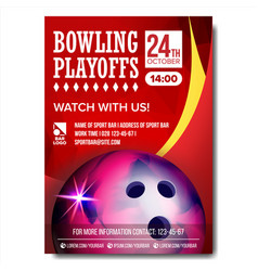 bowling poster design for sport bar vector image