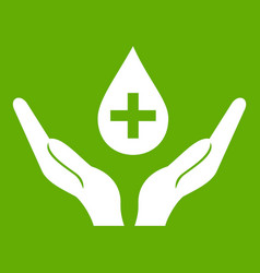 hands holding blood drop icon green vector image