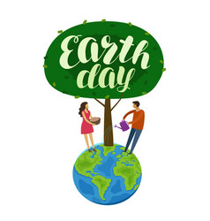 happy earth day banner environment safety concept vector image