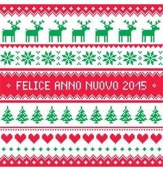Felice Anno Nuovo 2015 - Italian happy New Year vector image