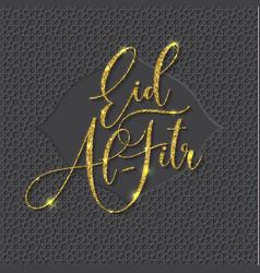 eid-al-fitr mubarak greeting card vector image
