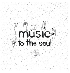 music message with hand made font vector image