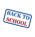 back to school red blue stamp text on white vector image vector image