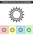 simple outline transparent sun icon on different vector image
