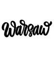 warsaw capital poland lettering phrase on vector image vector image
