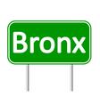 Bronx green road sign vector image vector image