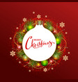 merry christmas greeting card wreath of fir vector image vector image