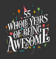55 years birthday and anniversary celebration typo vector image vector image