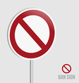 Ban Sign vector image vector image