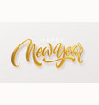 happy new year realistic golden metal lettering vector image vector image