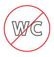 no wc thin line icon prohibited and closed no vector image vector image