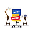 we are hiring sign hung on chair vector image vector image