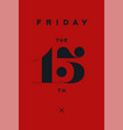 friday the 13th vector image vector image