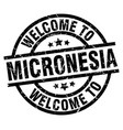 welcome to micronesia black stamp vector image vector image