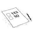 artistic drawing of yes and no questionnaire form vector image