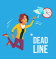 deadline business woman catching by hands vector image