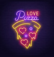pizza love neon sign love day banner vector image