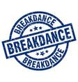 breakdance blue round grunge stamp vector image vector image
