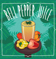 fresh capsicum or bell pepper juice in glass vector image vector image