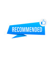 recommend icon white label recommended on blue vector image vector image