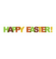 happy easter phrase overlap color no transparency vector image vector image