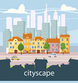 urban landscape with large modern buildings and vector image vector image