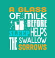 milk quote and saying good for print design like vector image vector image