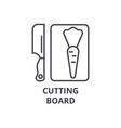 cutting board line icon outline sign linear vector image vector image