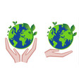 hands holding green earth globe and leaves save vector image vector image