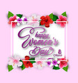 international happy womens day greeting card vector image vector image