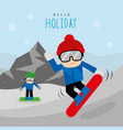 snowboard sport extreme travel mountain vector image