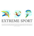 extreme sports set on poster skydiving gliding vector image