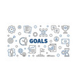 goals horizontal outline banner - business vector image vector image