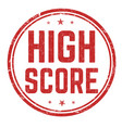high score sign or stamp vector image