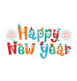 character design of happy new year lettering vector image vector image