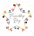 friendship day card of star shape friend group vector image vector image