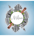 Milan Skyline with Gray Landmarks vector image vector image