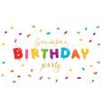 birthday festive background party invitation vector image