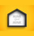 black stylish frame in shape house with vector image