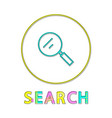 search bright linear round icon with magnifier vector image vector image
