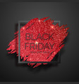 black square frame with red glitter brushstroke vector image vector image
