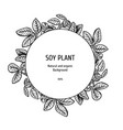 hand drawn background with soy plant vector image vector image